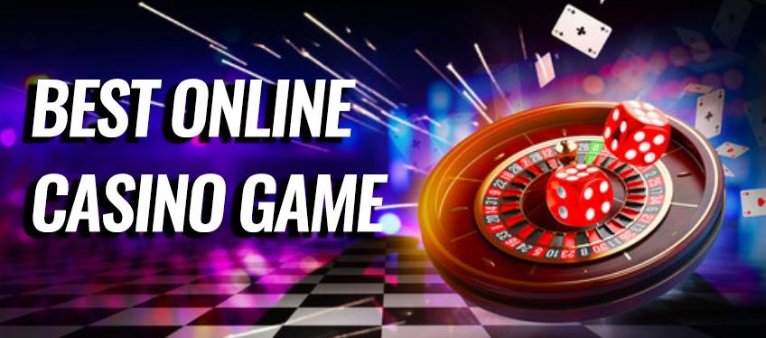 best online casino game